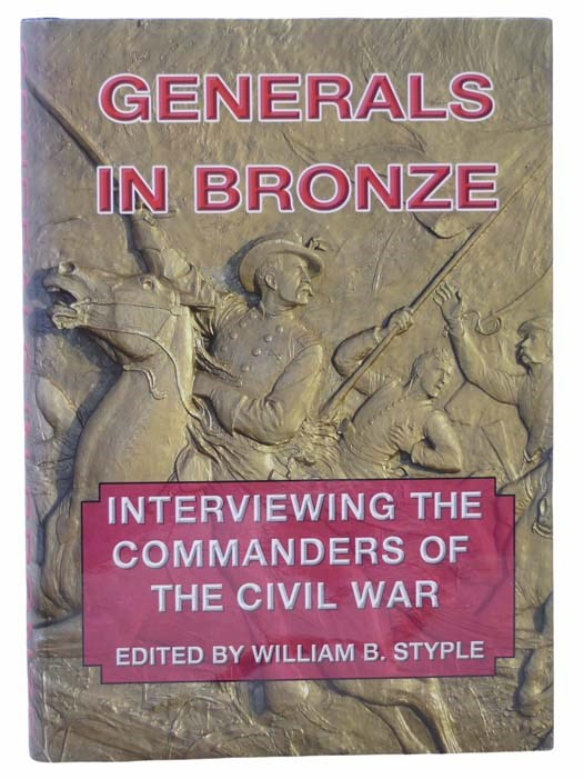 Image for Generals in Bronze: Interviewing the Commanders of the Civil War