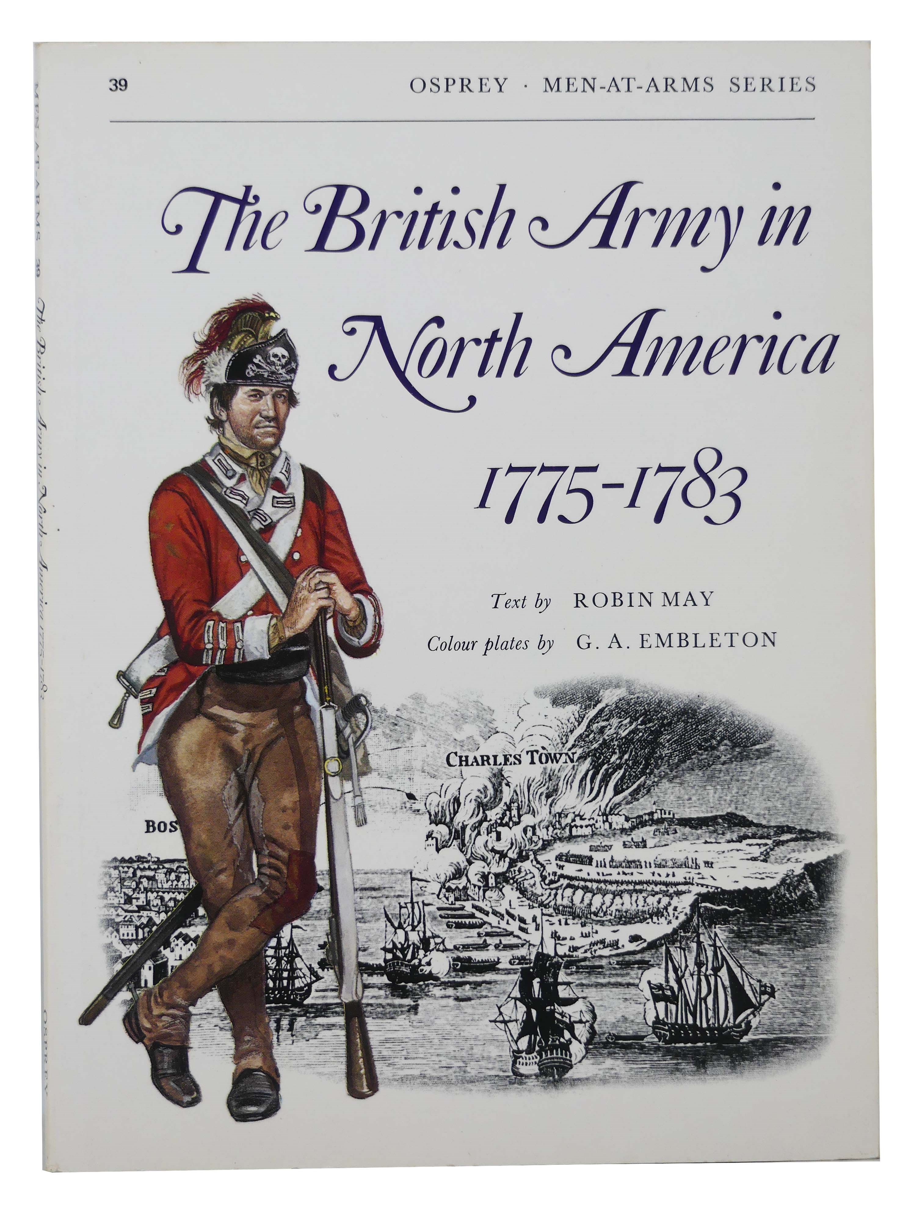 Image for The British Army in North America, 1775-1783 (Opsrey Men-At-Arms Series, No. 39)