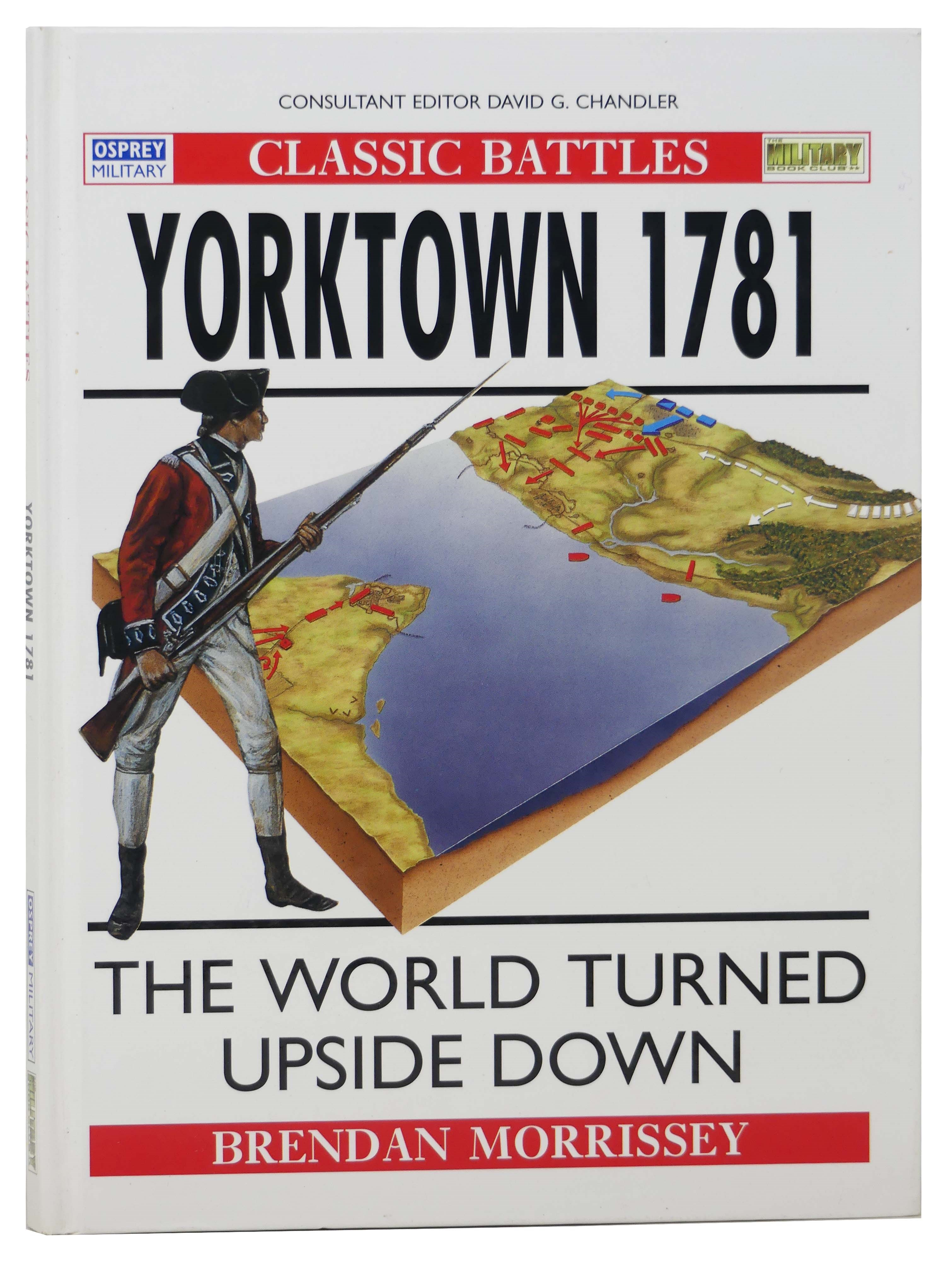 Image for Yorktown 1781: The World Turned Upside Down (Osprey Military, Classic Battles)