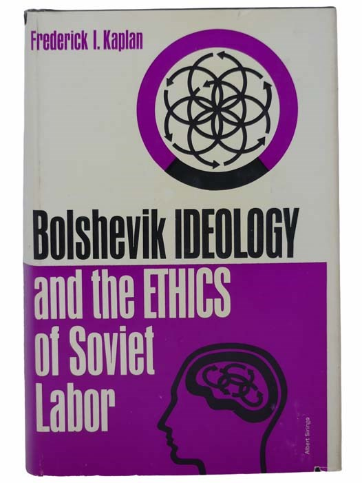 Image for Bolshevik Ideology and the Ethics of Soviet Labor, 1917-1920: The Formative Years