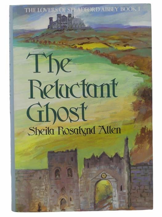 Image for The Reluctant Ghost (Lovers of Steadford Abbey No. 1)