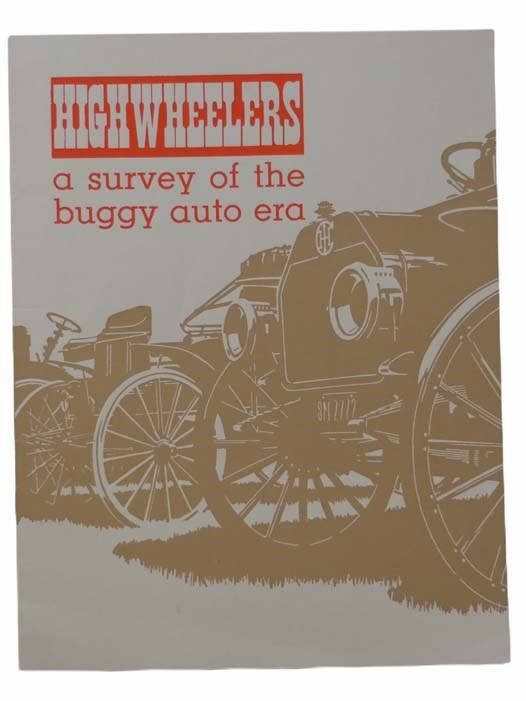 Image for Highwheelers: A Survey of the Buggy Auto Era