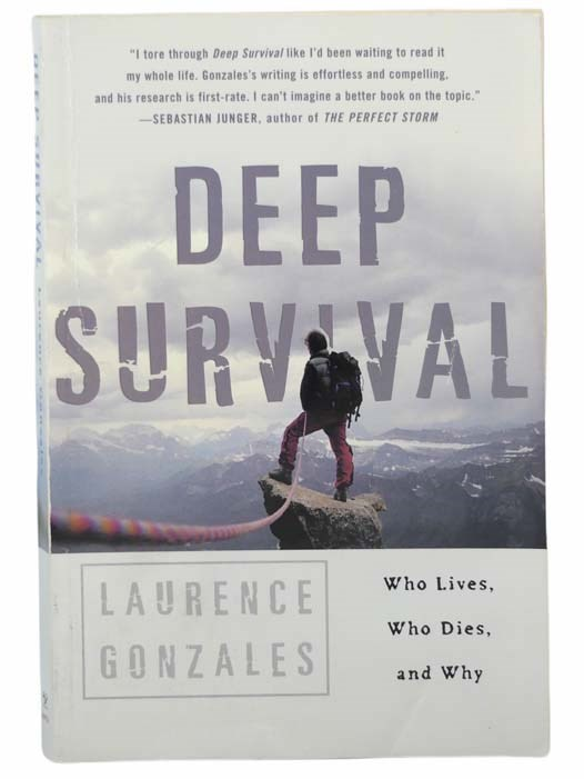 Image for Deep Survival: Who Lives, Who Dies, and Why - True Stories of Miraculous Endurance and Sudden Death