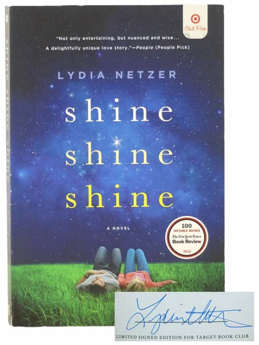 Image for Shine Shine Shine: A Novel