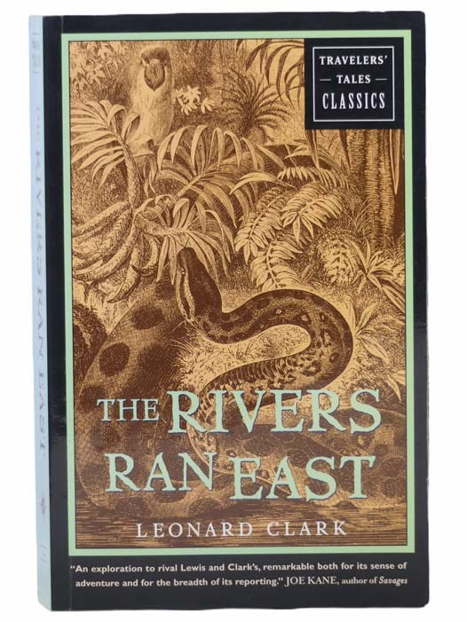 Image for The Rivers Ran East (Travelers' Tales Classics)