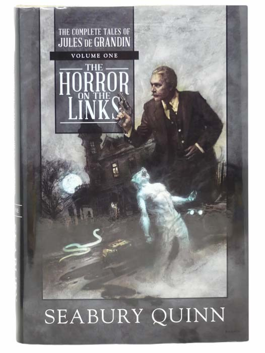 Image for The Horror on the Links: The Complete Tales of Jules de Grandin - Volume One