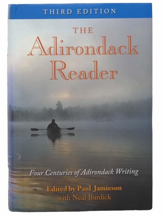 Image for The Adirondack Reader: Four Centuries of Adirondack Writing (Third Edition)