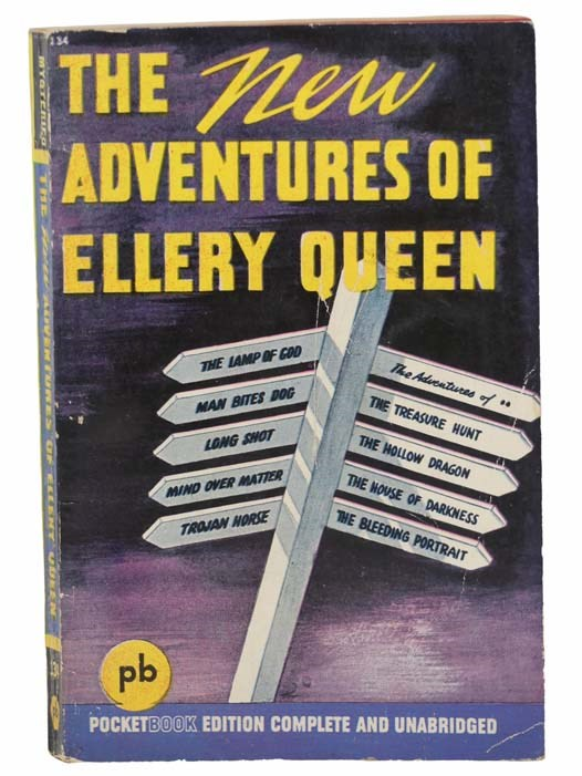 Image for The New Adventures of Ellery Queen: The Lamp of God; The Adventure of The Treasure Hunt; The Adventure of The Hollow Dragon; The Adventure of The House of Darkness; The Adventure of The Bleeding Portrait; Man Bites Dog; Long Shot; Mind Over Matter; Trojan Horse (Pocket Book No. 134)