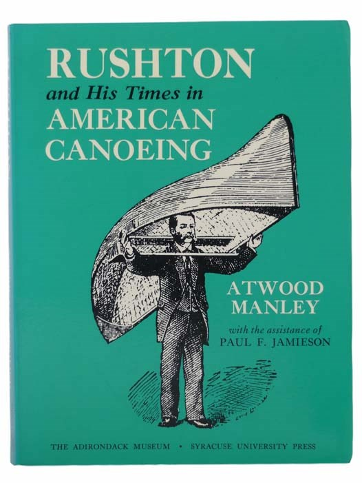 Image for Rushton and His Times in American Canoeing