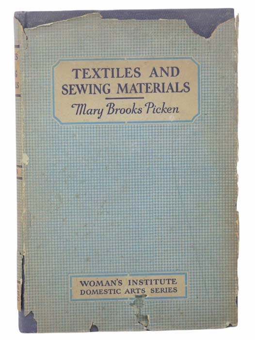 Image for Woman's Institute Library of Dressmaking: Textiles, Laces, Embroideries and Findings, Shopping Hints, Mending, Household Sewing, Trade and Sewing Terms
