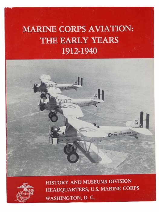 Image for Marine Corps Aviation: The Early Years, 1912-1940