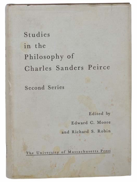 Image for Studies in the Philosophy of Charles Sanders Peirce, Second Series
