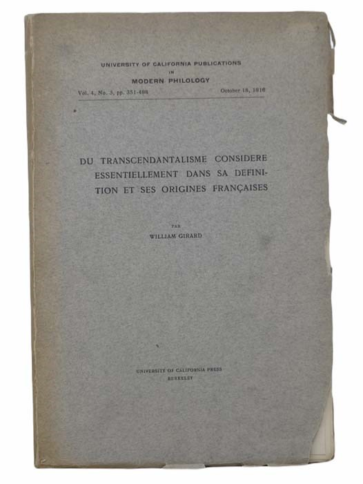 Image for Du Transcendantalisme Considere Essentiellement Dans Sa Definition Et Ses Origines Francaises (University of California Publications in Modern Philosophy, October 18, 1916, Vol. 4, No. 3, pp. 351-498) [FRENCH TEXT]