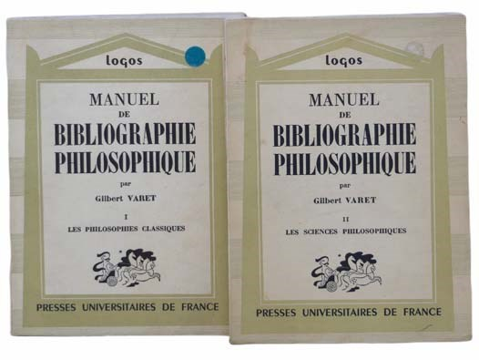 Image for Manuel de Bibliographie Philosophique, in Two Volumes: Volume I: Les Philosophies Classiques; Volume II: Les Sciences Philosophiques (Logos: Introduction Aux Etudes Philosophiques) [FRENCH TEXT]