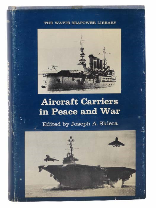 Image for Aircraft Carriers in Peace and War (The Watts Seapower Library)