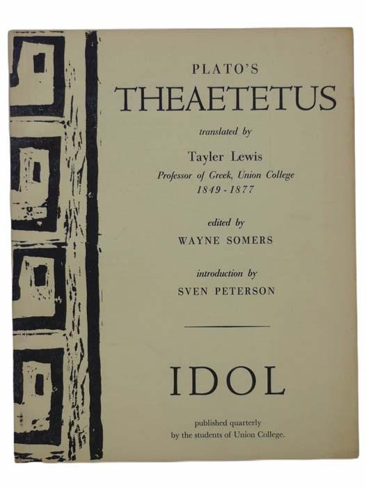 Image for Plato's Theaetetus (The Idol, June, 1963, Volumes XXXIX, Number 4)