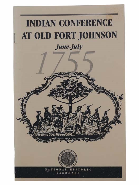 Image for Indian Conference at Old Fort Johnson, June-July, 1755