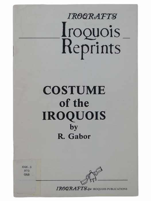 Image for Costume of the Iroquois (Iroqrafts: Iroquois Reprints)