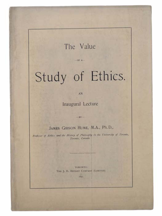 Image for The Value of a Study of Ethics. An Inaugural Lecture