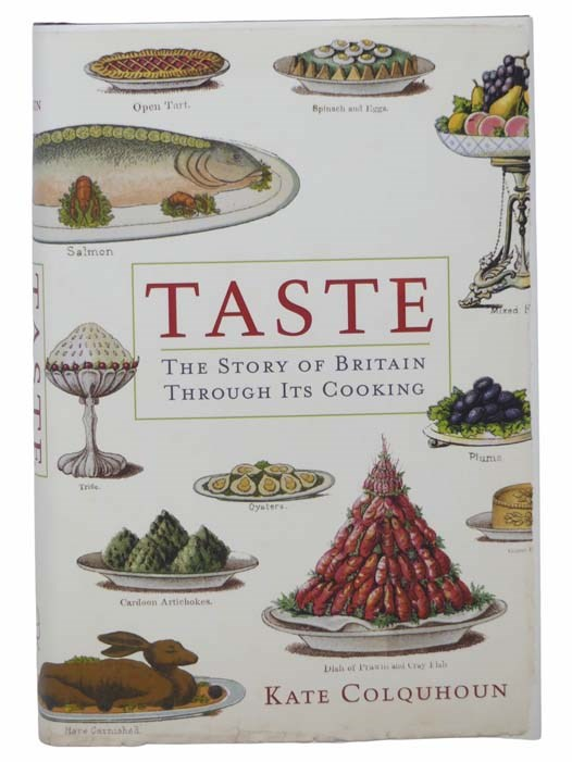 Image for Taste: The Story of Britain through Its Cooking