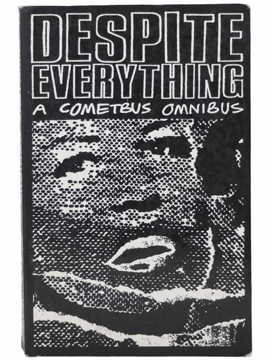 Image for Despite Everything: A Cometbus Omnibus
