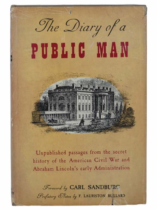 Image for The Diary of a Public Man, and a Page of Political Correspondence, Stanton to Buchanan