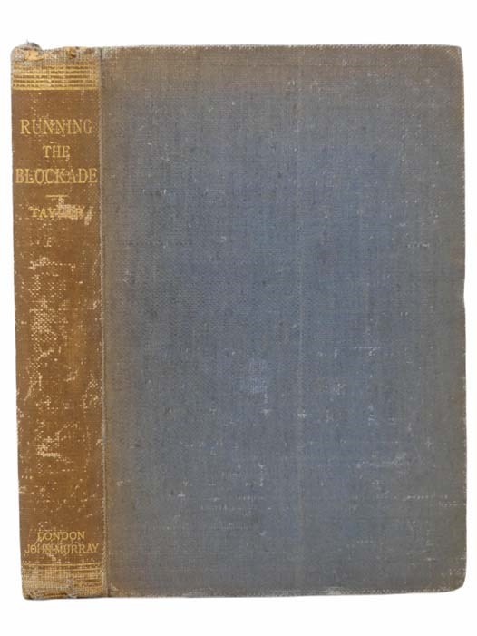 Image for Running the Blockade: A Personal Narrative of Adventures, Risks, and Escapes During the American Civil War