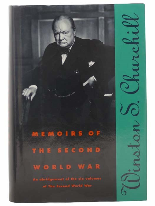 Image for Memoirs of the Second World War: An Abridgement of the Six Volumes of The Second World War with an Epilogue by the Author on the Postwar Years Written for This Volume