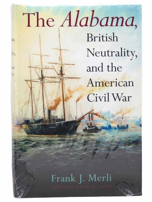 Image for The Alabama: British Neutrality, and the American Civil War
