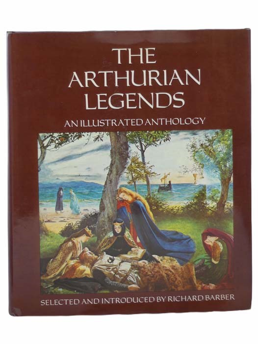 Image for The Arthurian Legends: An Illustrated Anthology