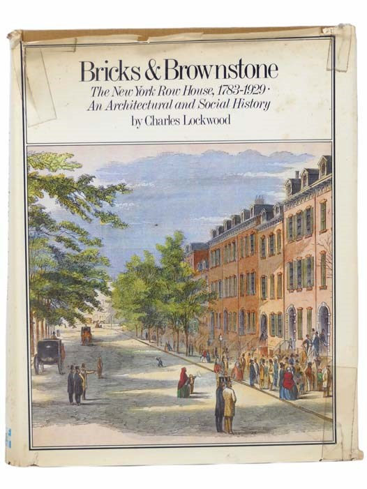 Image for Bricks and Brownstone: The New York Row House, 1783-1929 - An Architectural and Social History