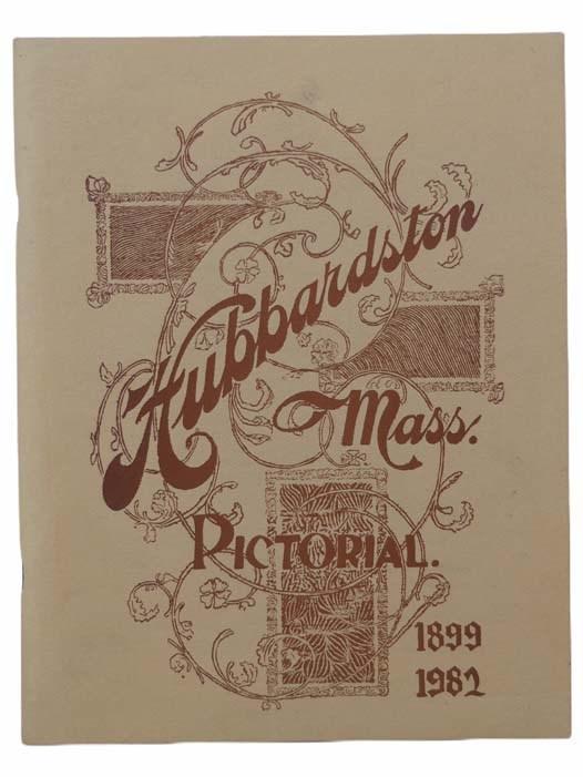 Image for Hubbardston, Mass. Pictorial, 1899-1982 [Massachusetts]