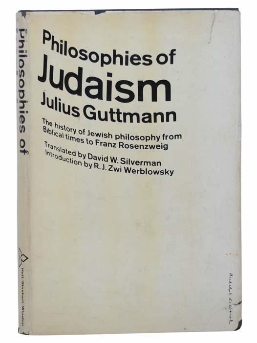 Image for Philosophies of Judaism: The History of Jewish Philosophy from Biblical Times to Franz Rosenzweig
