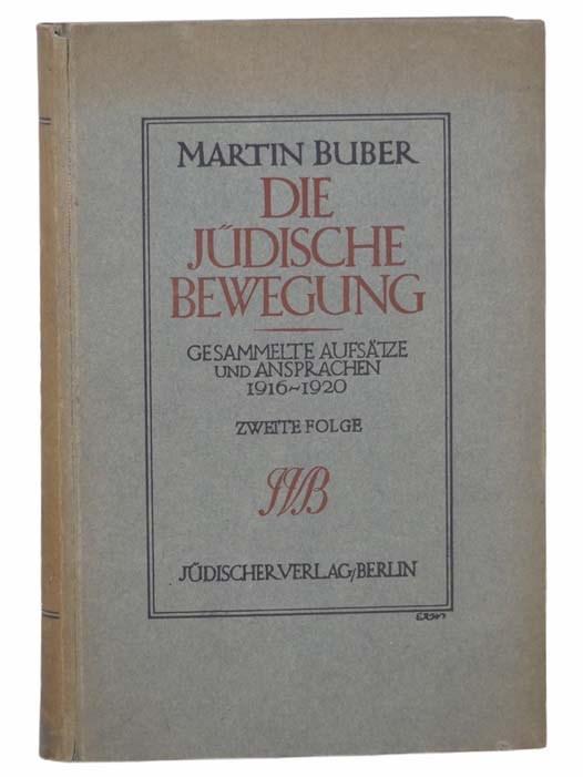 Image for Die Judische Bewegung: Gesammelte Aufsatze Und Ansparachen, 1916 - 1920 (Volume II) [The Jewish Movement: Collected Essays and Savings] [GERMAN TEXT]