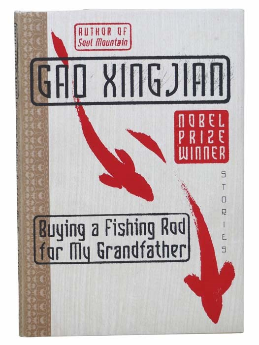 Image for Buying a Fishing Rod for My Grandfather: Stories