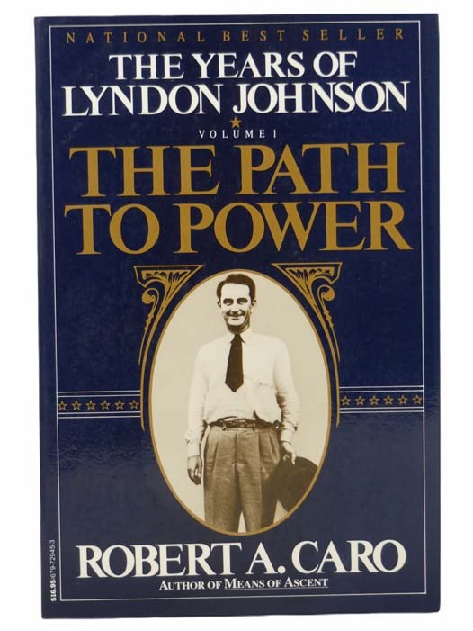 Image for The Path to Power: The Years of Lyndon Johnson