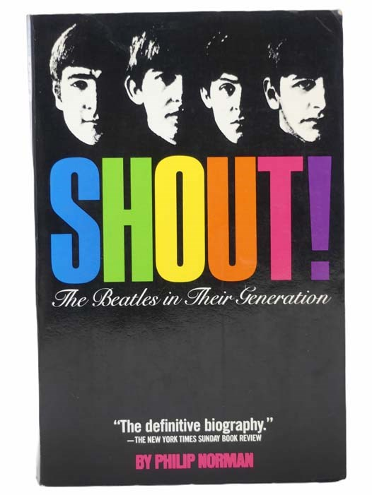 Image for Shout! The Beatles in Their Generation