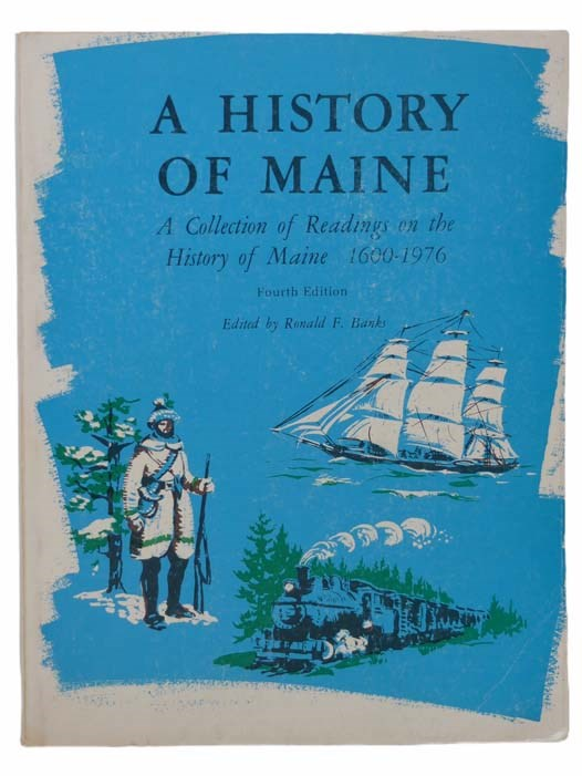 Image for A History of Maine: A Collection of Readings on the History of Maine, 1600-1976