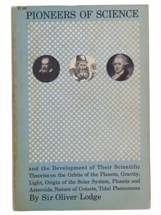 Image for Pioneers of Science and the Development of Their Scientific Theories (Dover Books on Science)