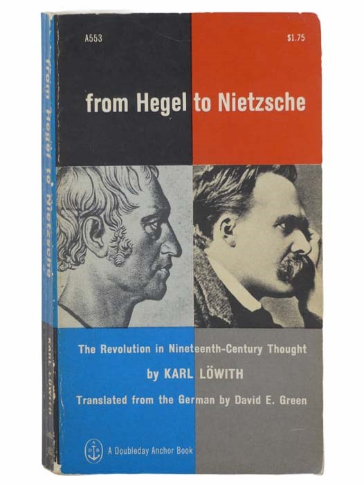 Image for From Hegel to Nietzche: The Revolution in Nineteenth-Century Thought