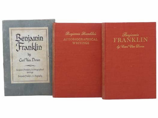 Image for Benjamin Franklin, in Two Volumes: Benjamin Franklin's Autobiographical Writings; Benjamin Franklin: A Biography