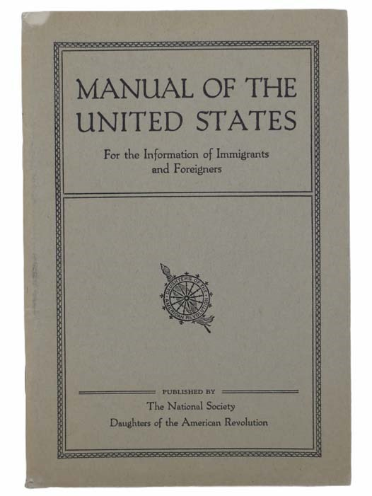 Image for Manual of the United States, for the Information of Immigrants and Foreigners (Fourth Edition)