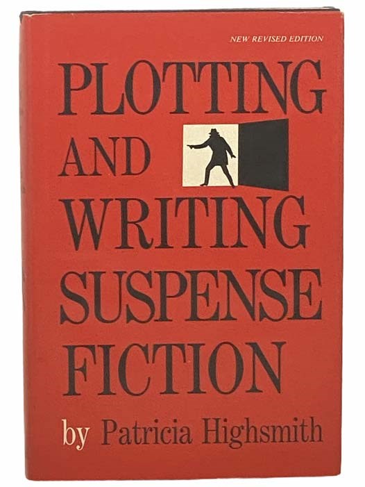 Image for Plotting and Writing Suspense Fiction