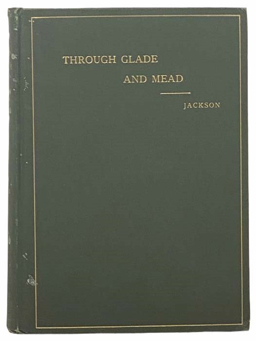 Image for Through Glade and Mead: A Contribution to Local Natural History