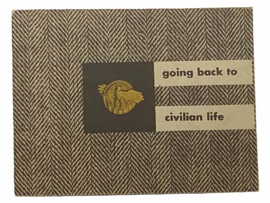 Image for Going Back to Civilian Life (February 1946)