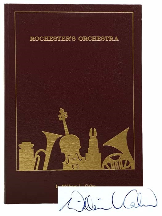 Image for Rochester's Orchestra: A History of the Rochester Philharmonic Orchestra and Its Educational Programming, 1922 to 1989 [with] 1943-1944 Radio Concerts by the