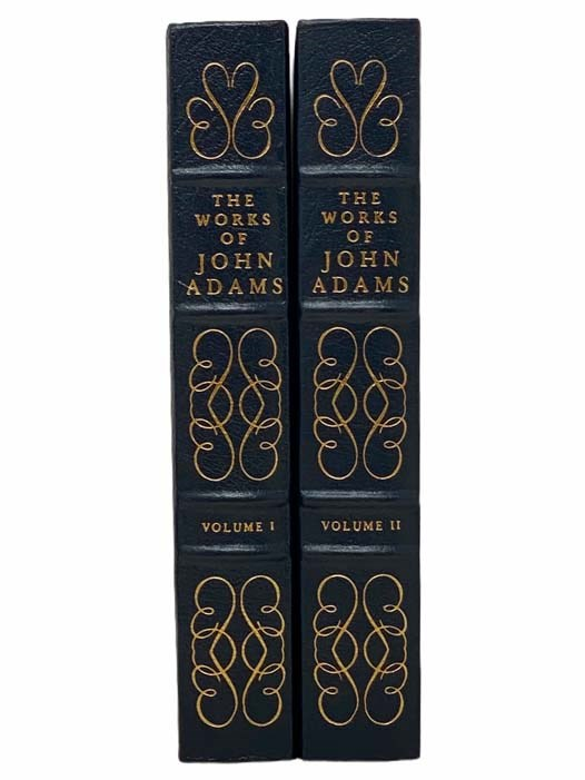 Image for The Works of John Adams, Second President of the United States: with a Life of the Author, Notes and Illustrations, in Two Volumes (The Library of the Presidents)
