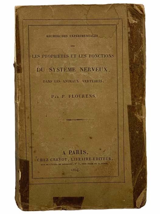 Image for Recherches Experimentales sur les Proprietes et les Fonctions du System Nerveux, Dans les Animaux Vertebres.