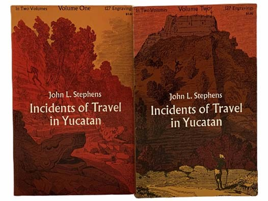 Image for Incidents of Travel in Yucatan, in Two Volumes