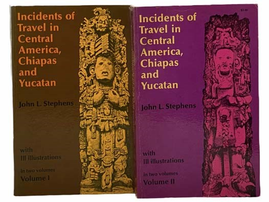 Image for Incidents of Travel in Central America, Chiapas and Yucatan, in Two Volumes